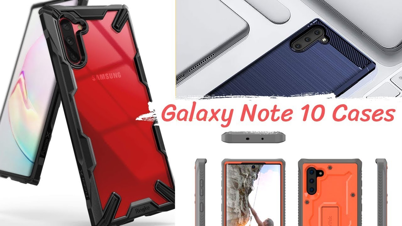 Top 5 Galaxy Note 10 Cases 2019