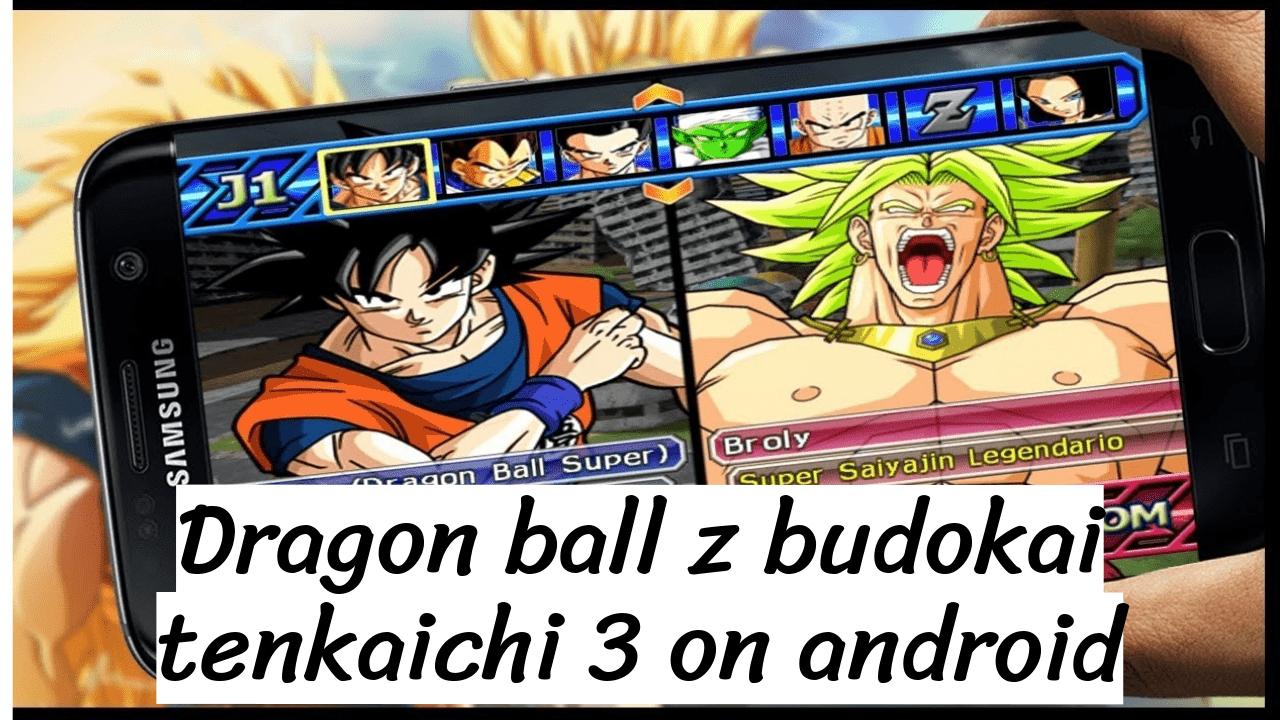 dragon ball z budokai tenkaichi 3 on Android
