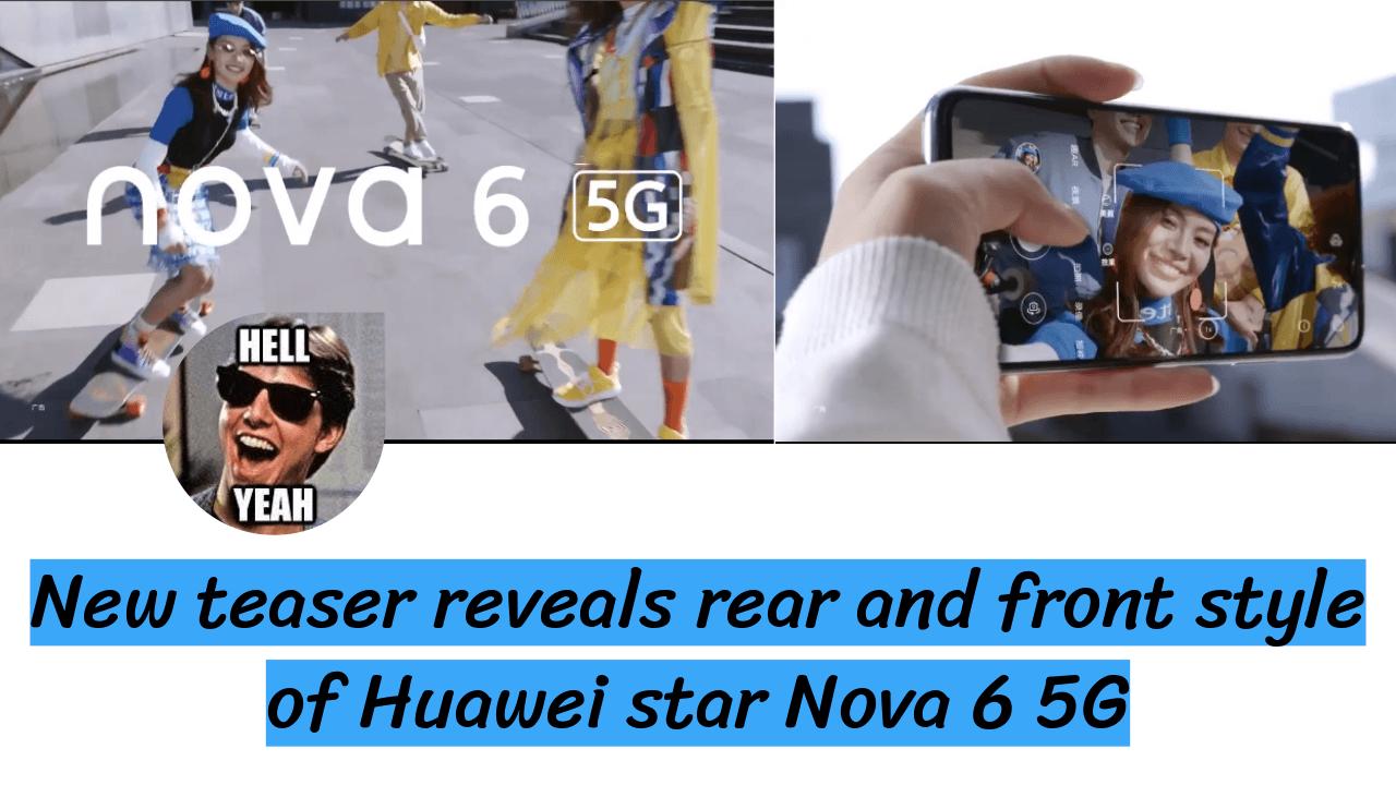Nova 6 5G