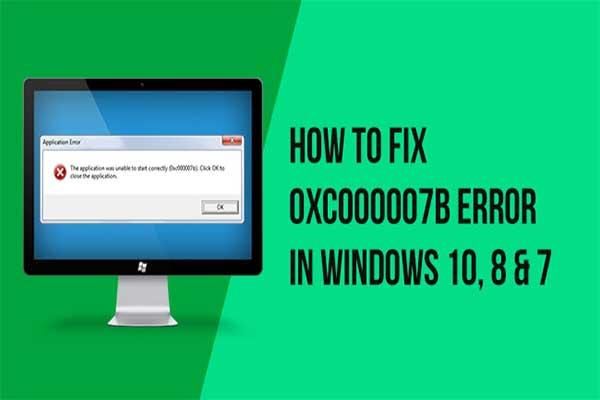 How TO FIX 0XC000007B ERROR
