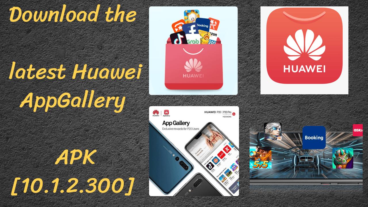 Huawei AppGallery APK 10.1.2.300