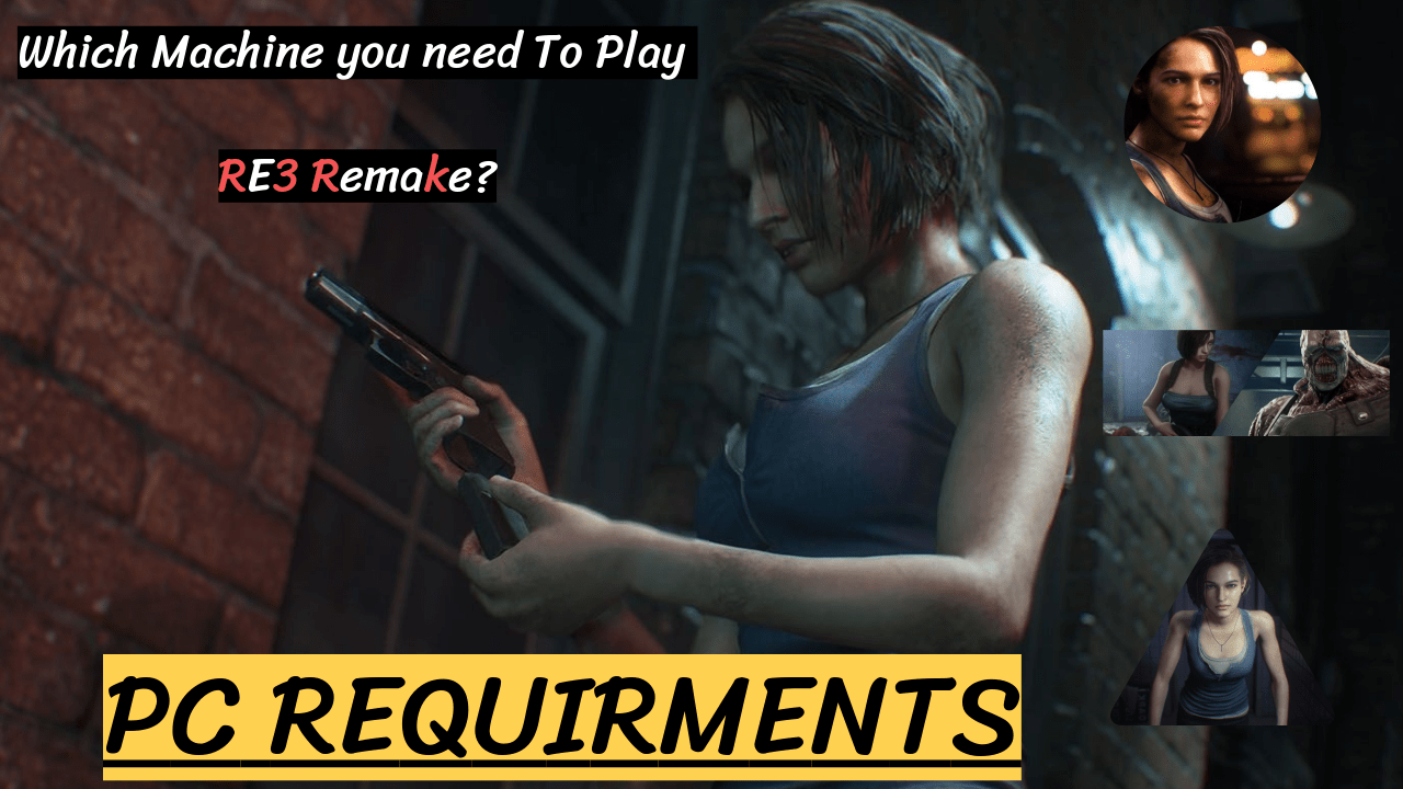 Re3 Remake Pc Requirments