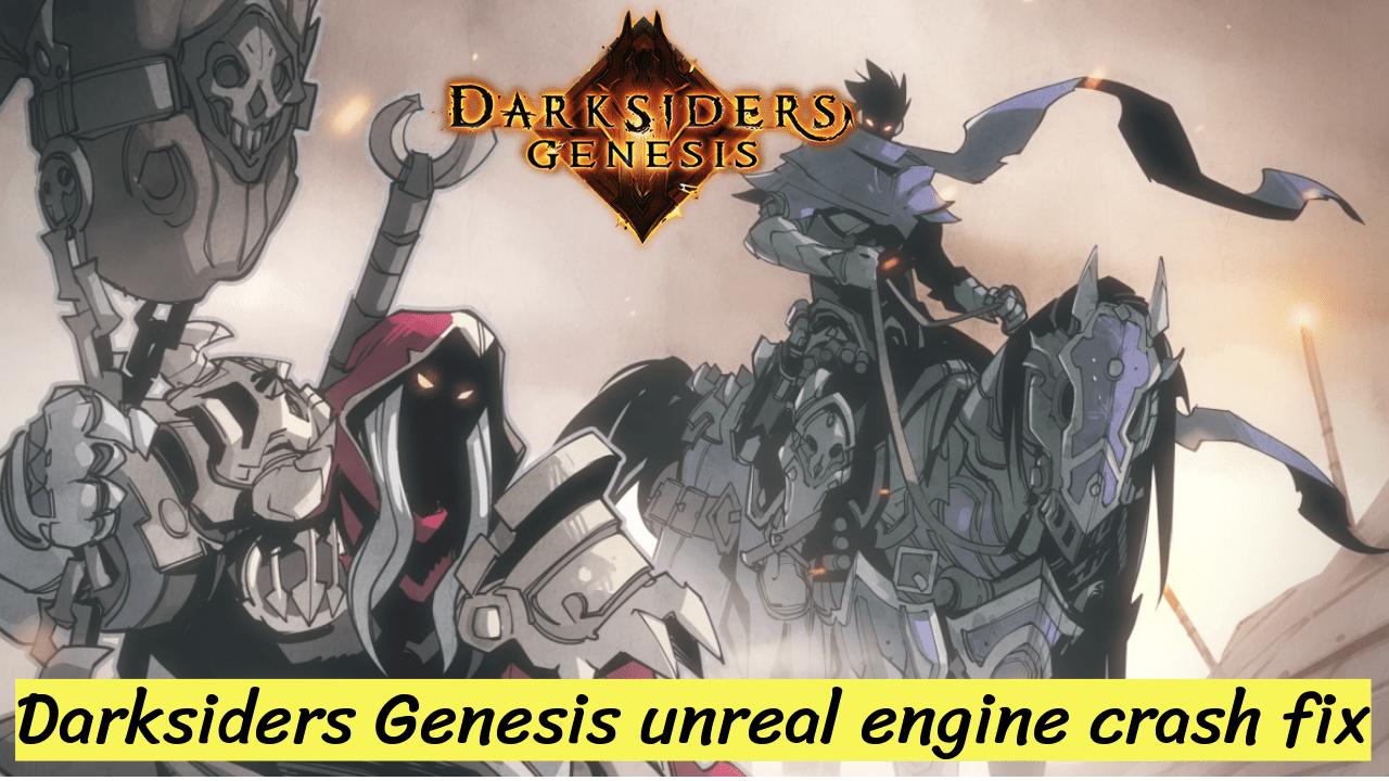 Fix Darksiders Genesis
