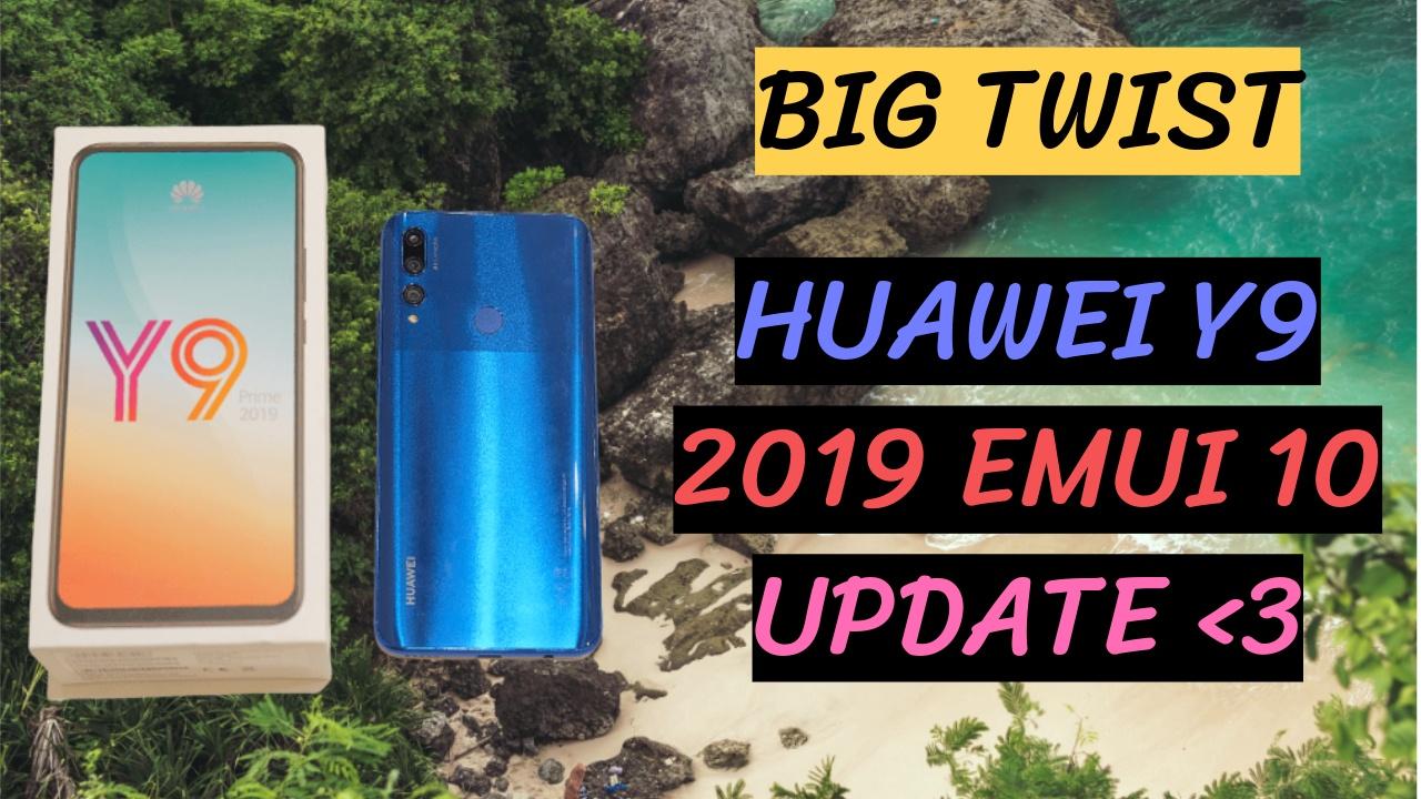 Y9 2019 Emui 10 Update
