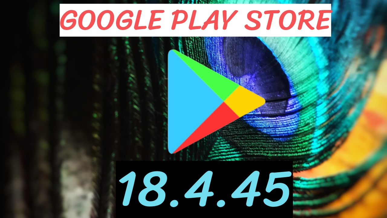 Google Play Store Apk 18.4.45