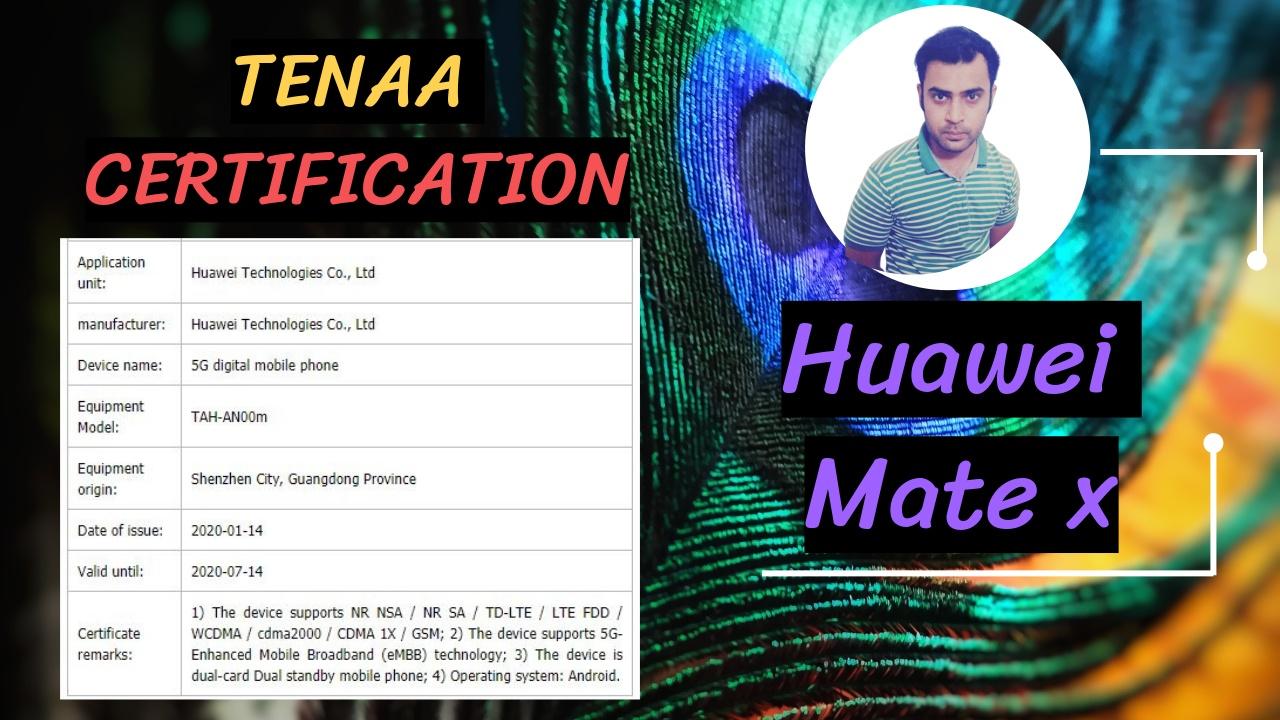 Huawei Mate X Receiving TENNA Certification with 5G
