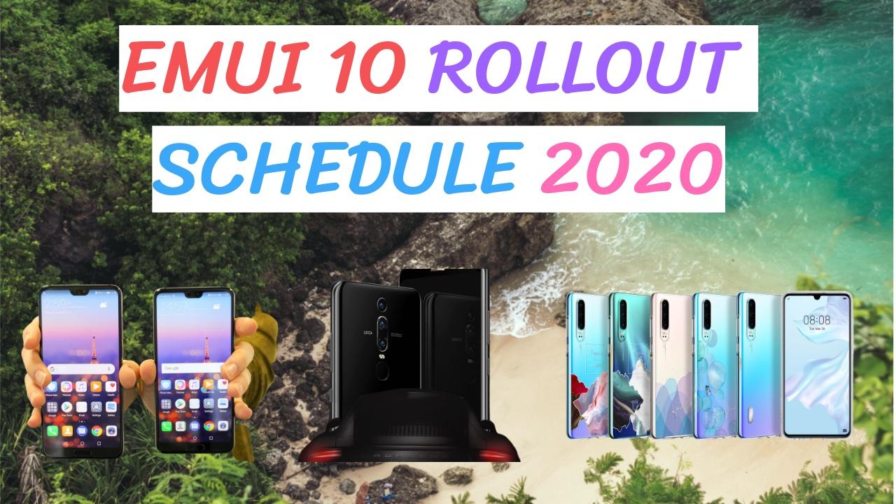 Emui 10 Rollout Schedule 2020