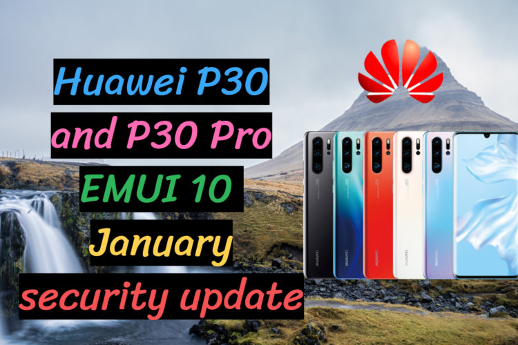 Huawei P30 Pro Security update 2020