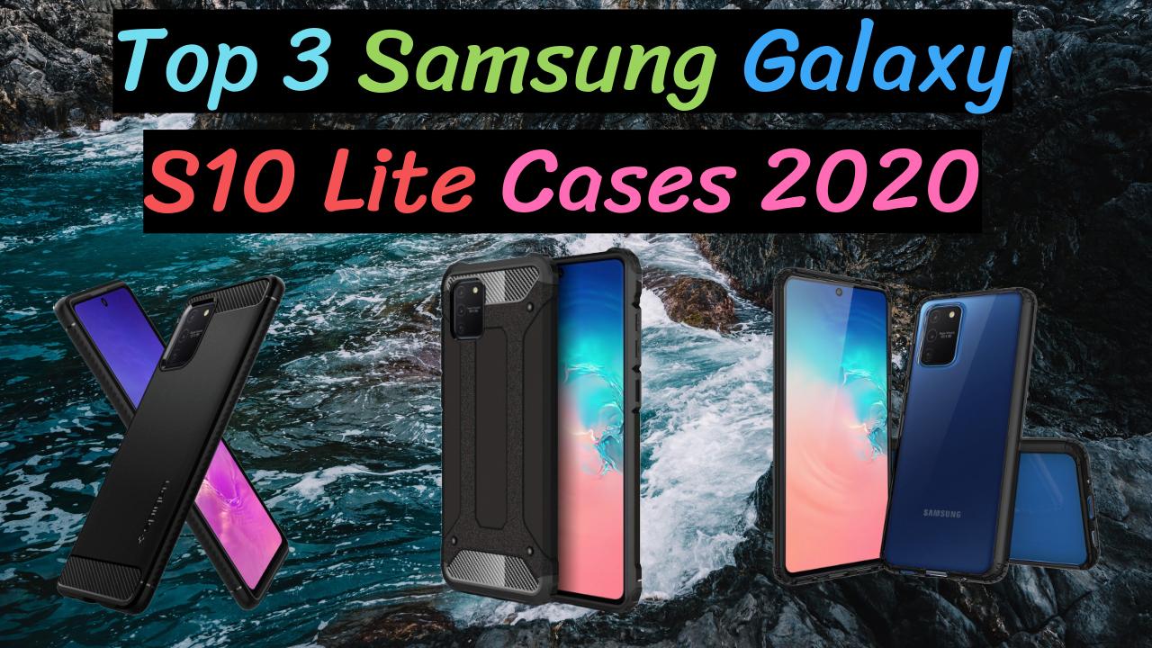 Samsung Galaxy S10 Lite Cases