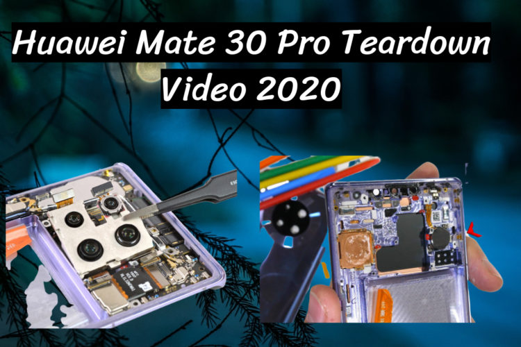 Huawei Mate 30 Pro Teardown Video