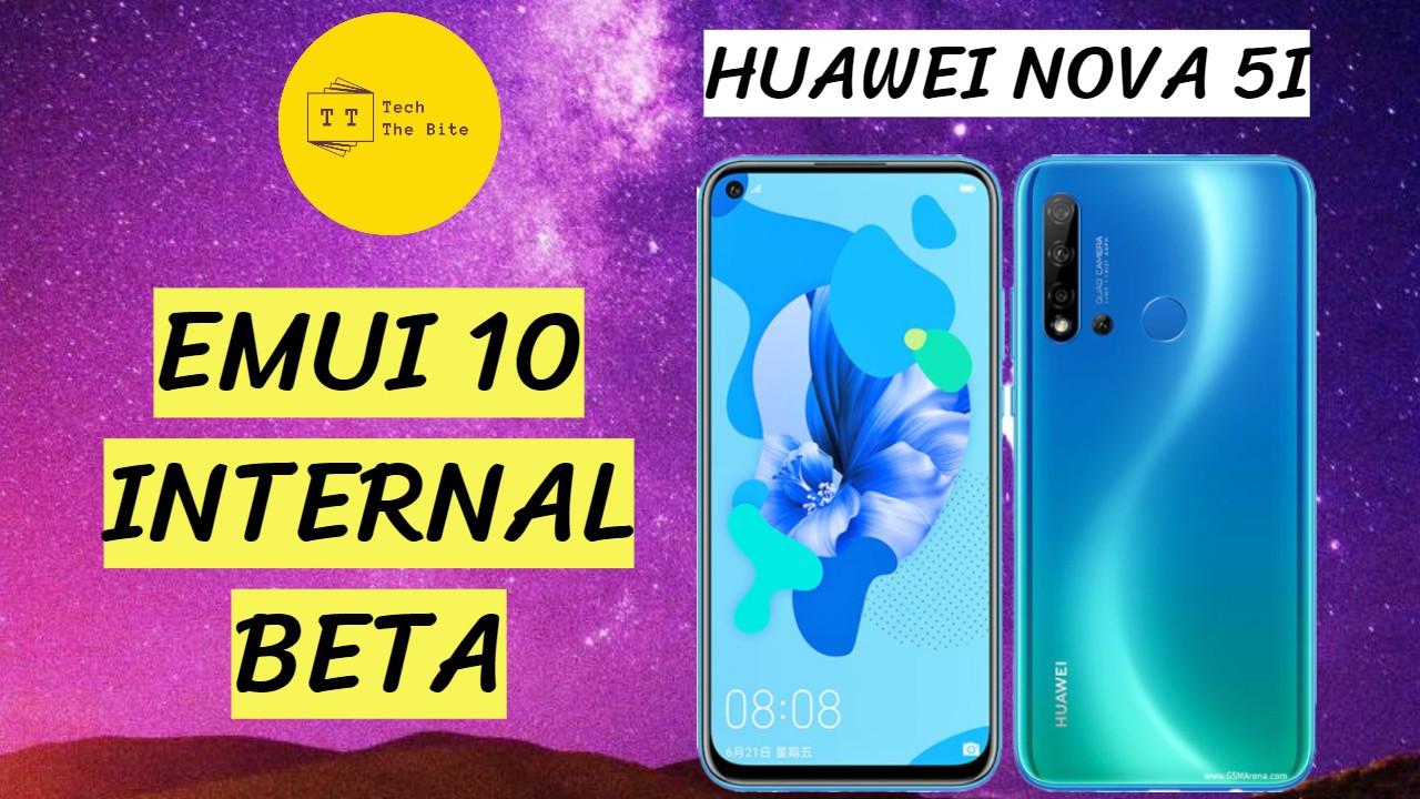 Nova 5i Emui 10 Internal Beta