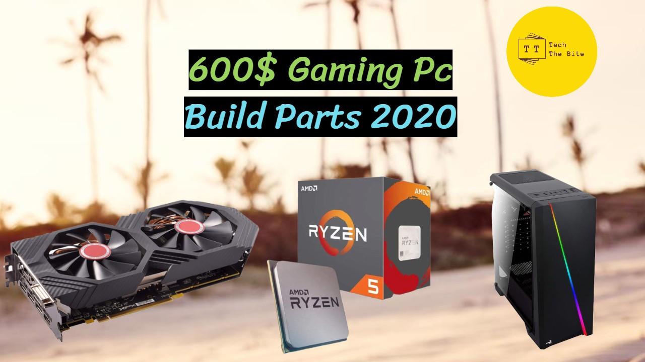 600$ Gaming Pc