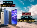 Huawei Mate 20 Lite March Security Update 2020