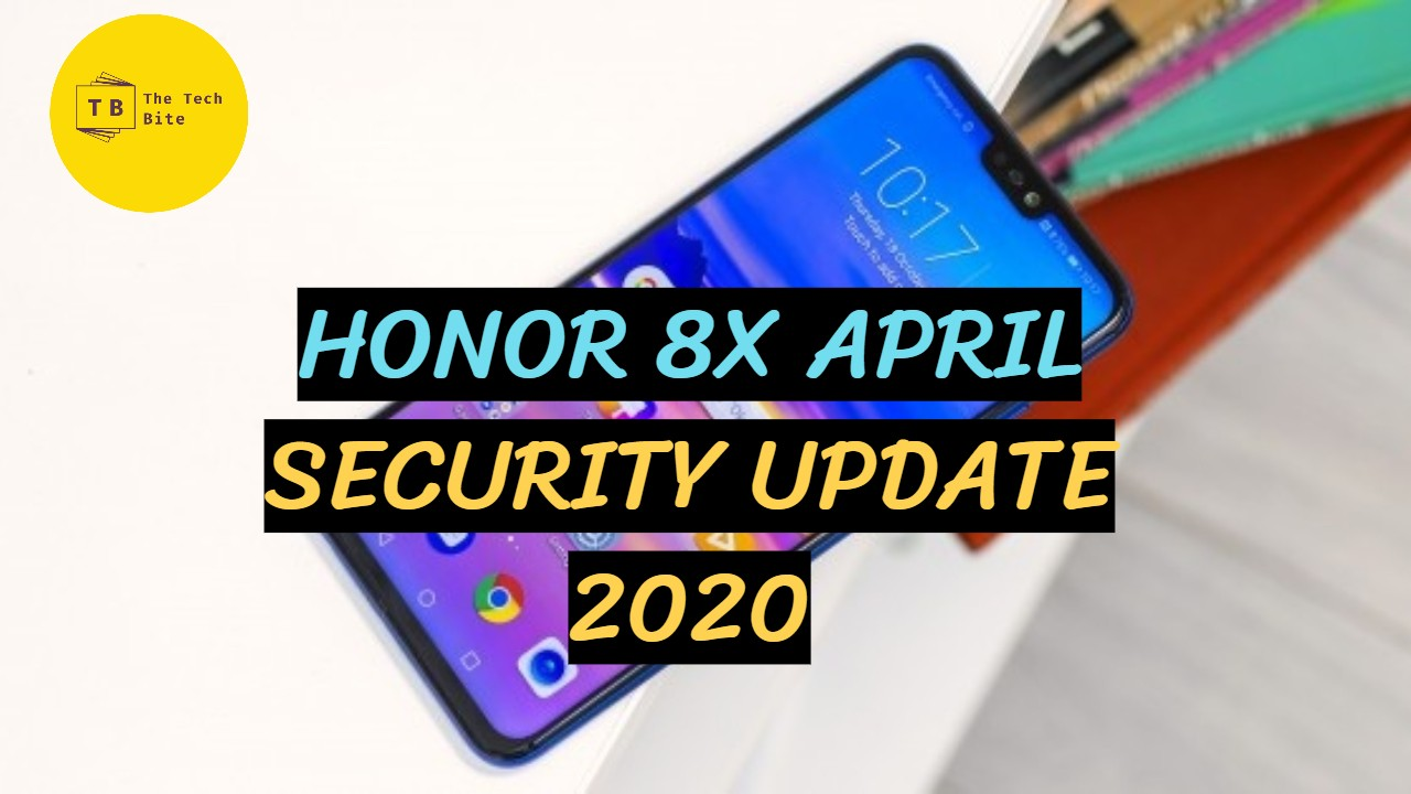 Honor 8x April security update in Europe 2020
