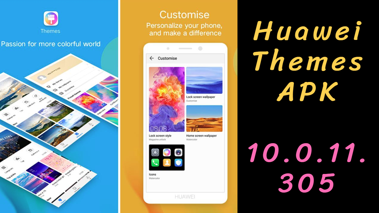 Huawei Themes APK 10.0.11.305 | Best Huawei Themes 2020