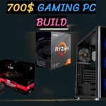 Best 700$ Gaming Pc